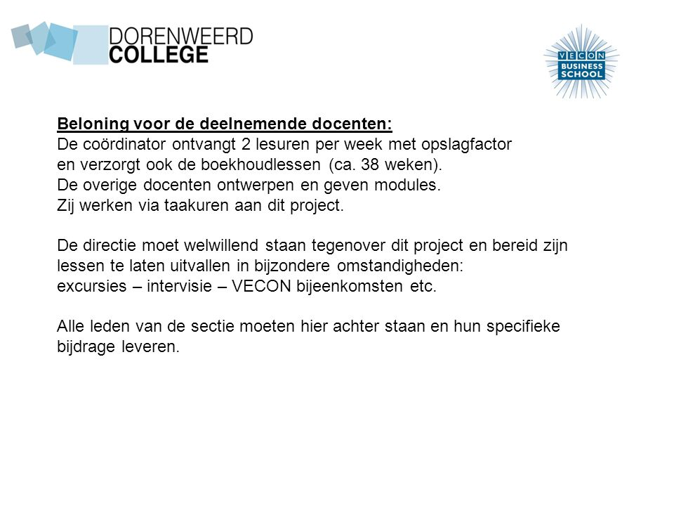 Beloning voor de deelnemende docenten: