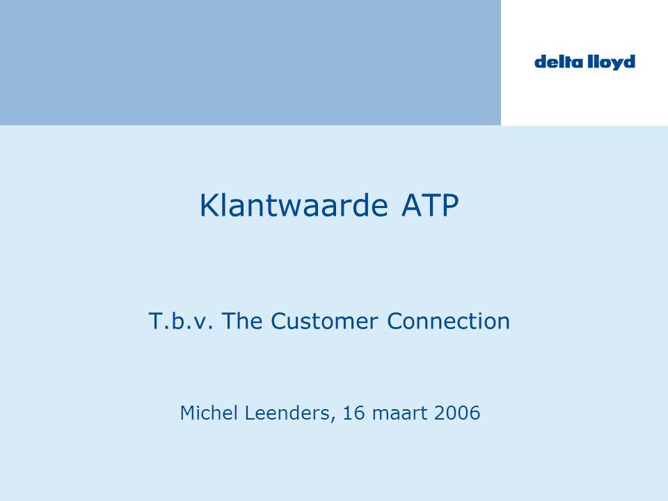 T.b.v. The Customer Connection Michel Leenders, 16 maart 2006