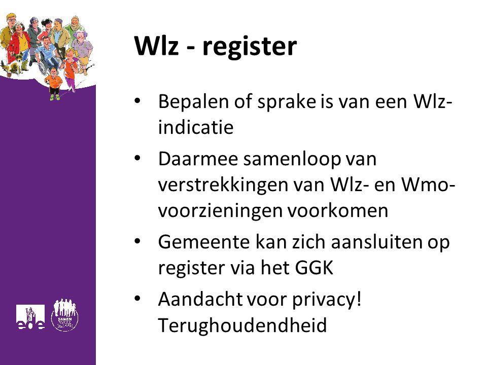 Wlz - register Bepalen of sprake is van een Wlz- indicatie