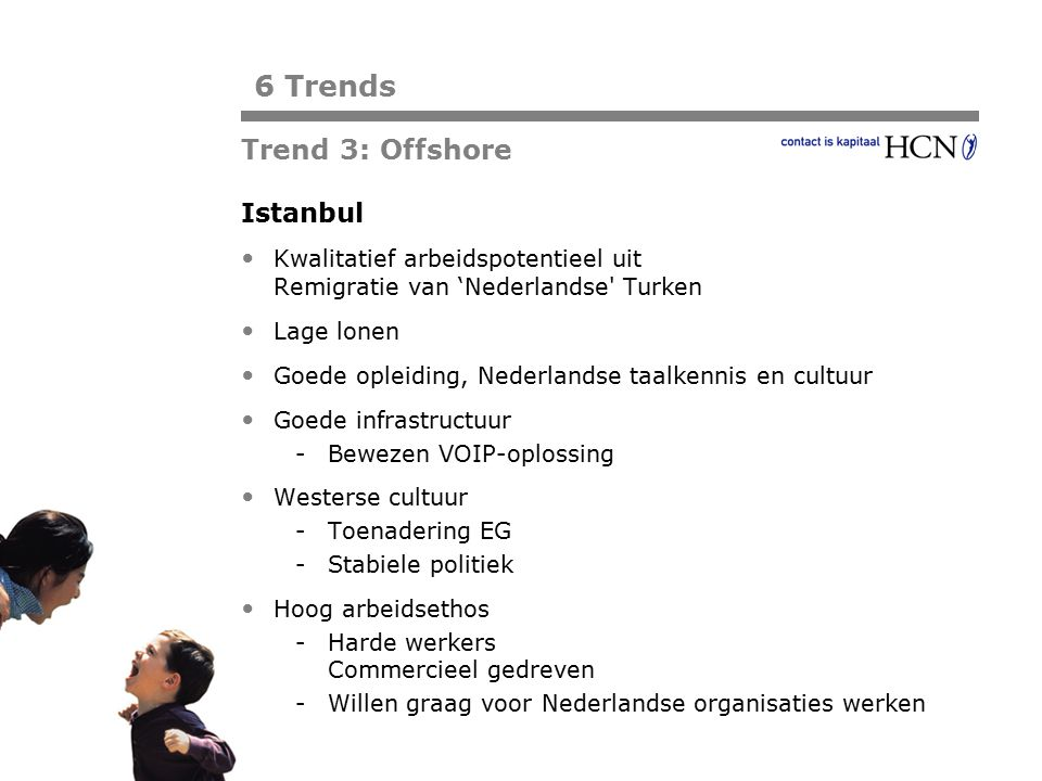 6 Trends Trend 3: Offshore Istanbul