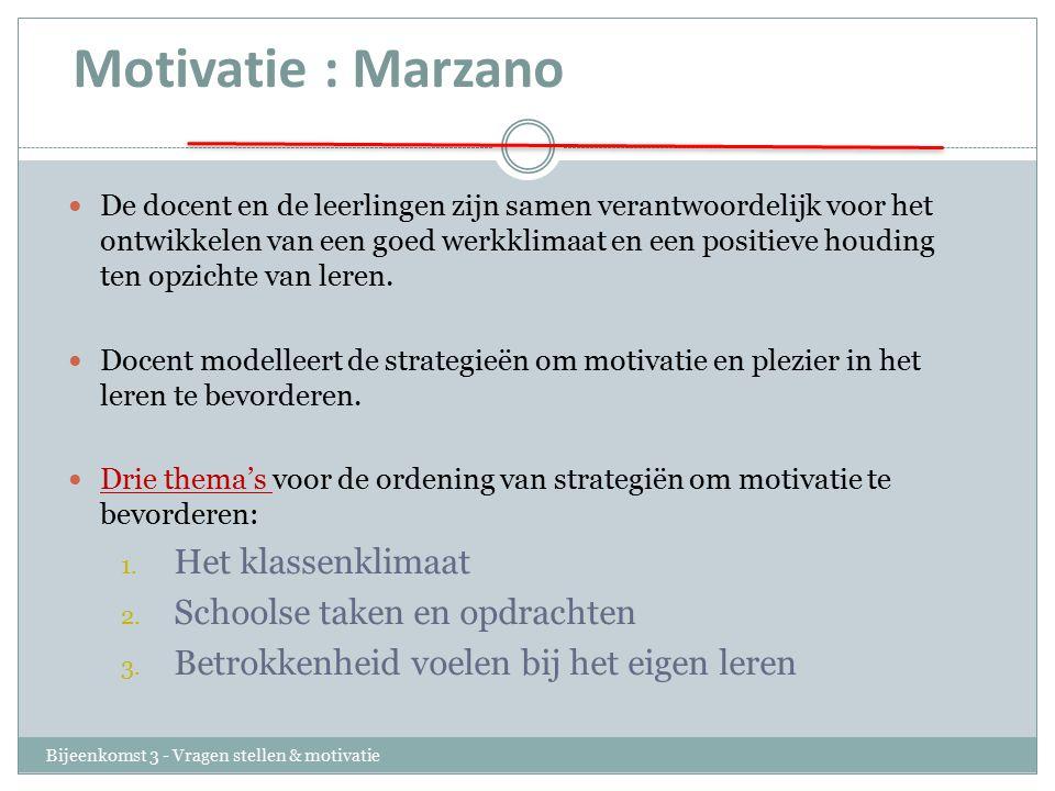 Motivatie : Marzano Het klassenklimaat Schoolse taken en opdrachten