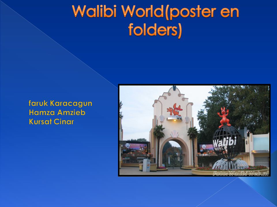 Walibi World(poster en folders)