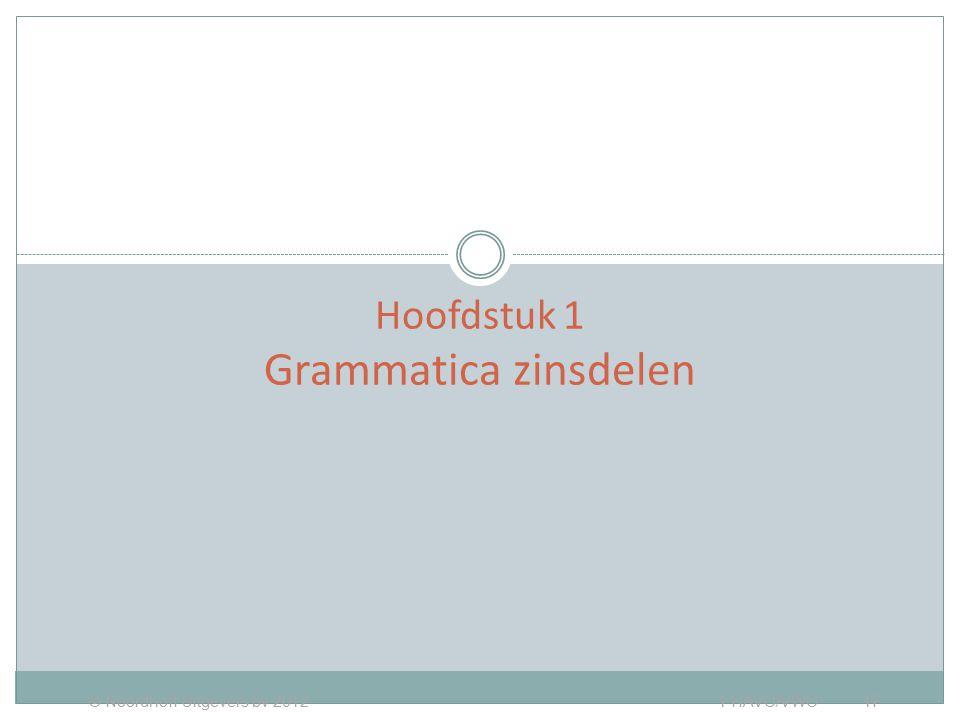 Hoofdstuk 1 Grammatica zinsdelen