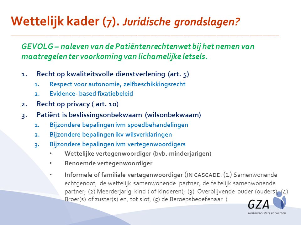 Wettelijk kader (7). Juridische grondslagen