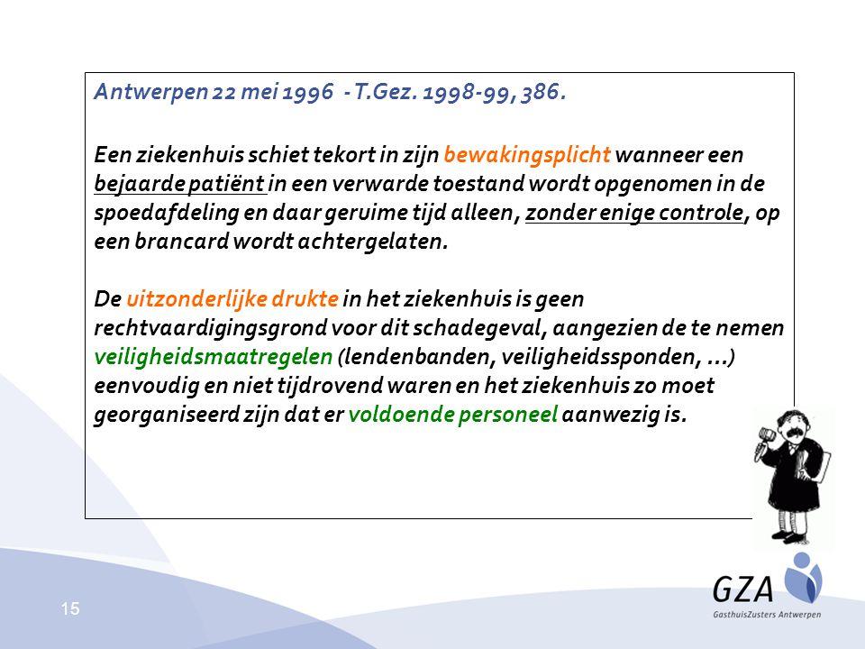 Antwerpen 22 mei 1996 - T.Gez. 1998-99, 386.