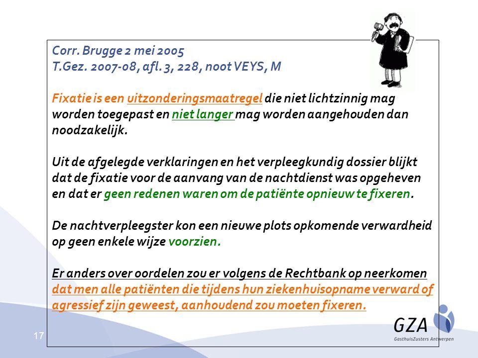 Corr. Brugge 2 mei 2005 T.Gez. 2007-08, afl. 3, 228, noot VEYS, M.