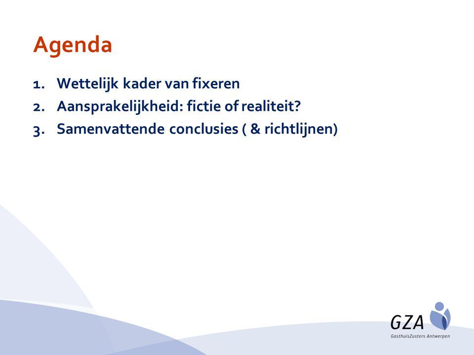Agenda Wettelijk kader van fixeren
