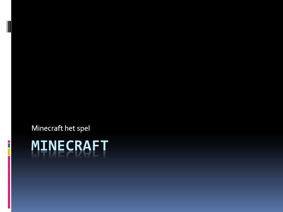 Minecraft het spel MINECRAFT