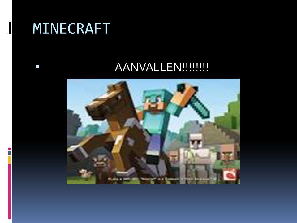MINECRAFT AANVALLEN!!!!!!!!