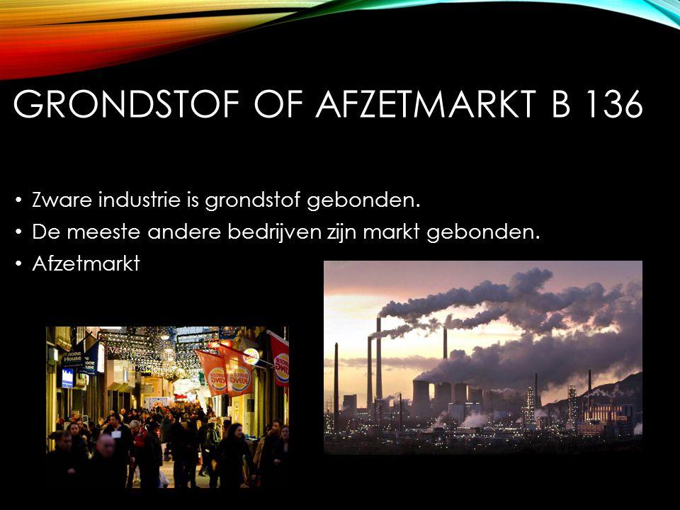 Grondstof of afzetmarkt B 136