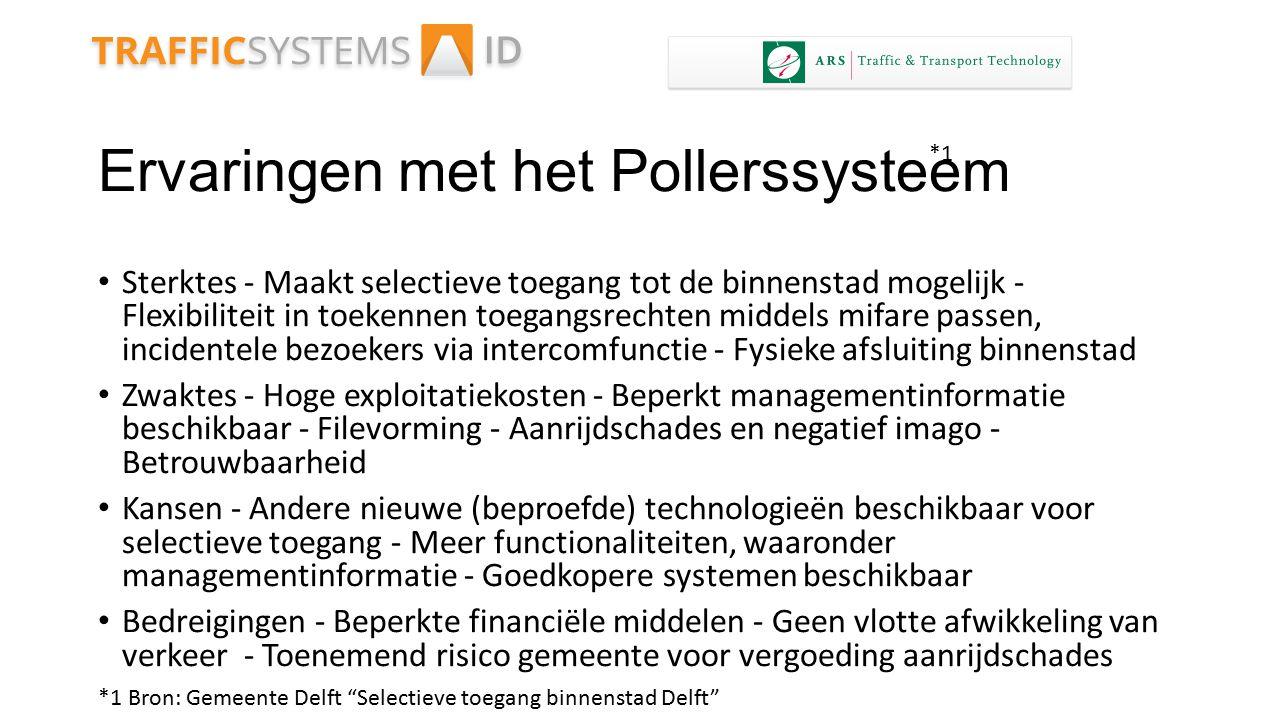 Ervaringen met het Pollerssysteem
