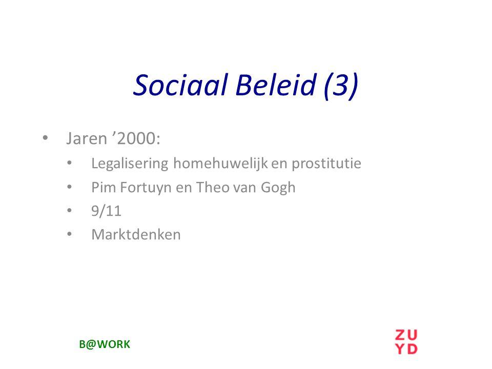 Sociaal Beleid (3) Jaren '2000: