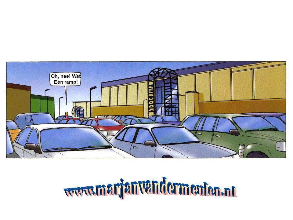 Oh, nee! Wat Een ramp! www.marjanvandermeulen.nl