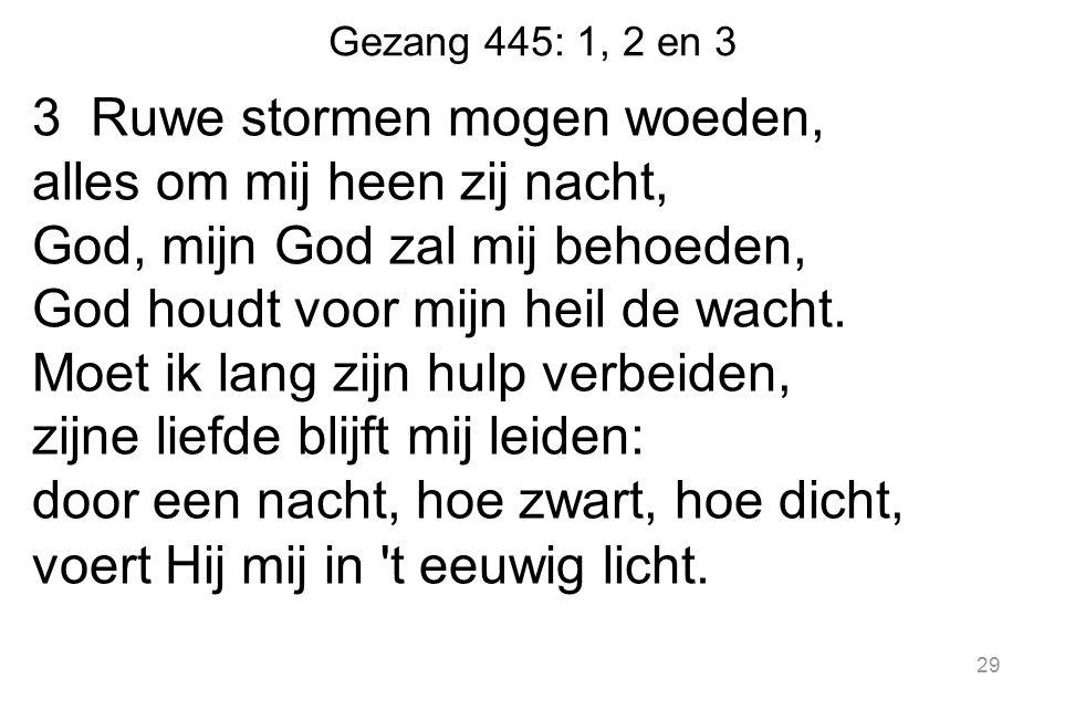 Gezang 445: 1, 2 en 3