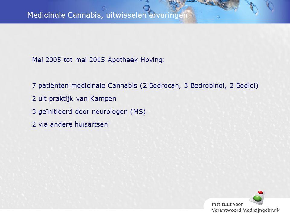 Medicinale Cannabis, uitwisselen ervaringen