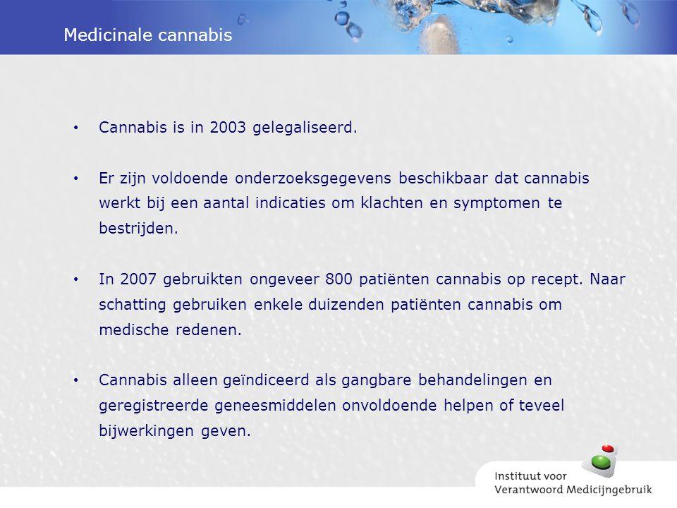 Medicinale cannabis Cannabis is in 2003 gelegaliseerd.