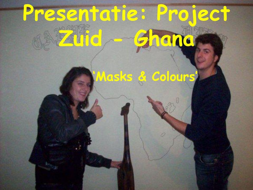 Presentatie: Project Zuid - Ghana