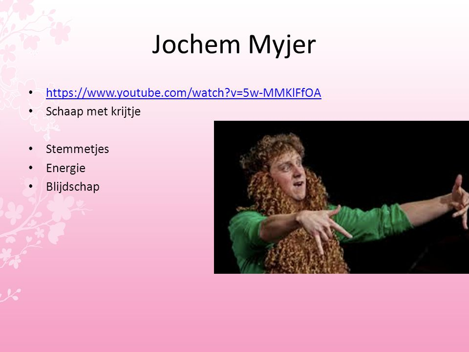 Jochem Myjer https://www.youtube.com/watch v=5w-MMKlFfOA