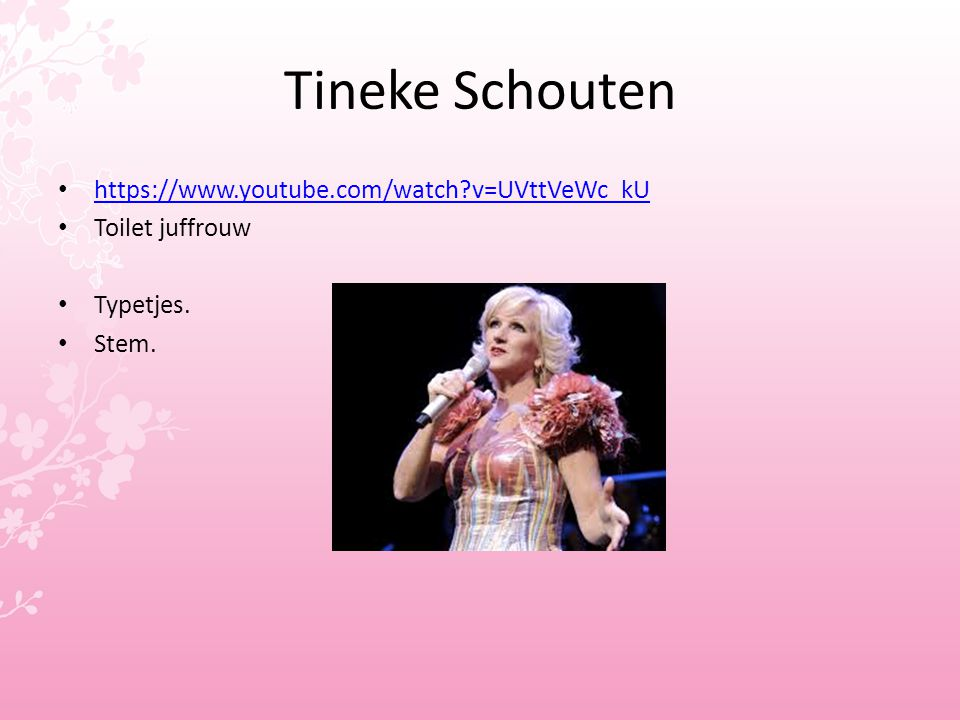 Tineke Schouten https://www.youtube.com/watch v=UVttVeWc_kU