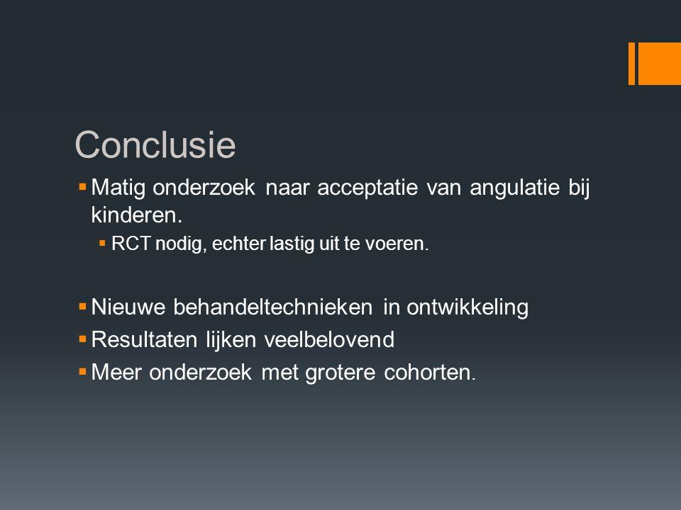 Conclusie Matig onderzoek naar acceptatie van angulatie bij kinderen.