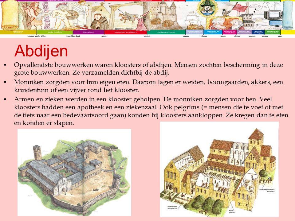 Abdijen Opvallendste bouwwerken waren kloosters of abdijen. Mensen zochten bescherming in deze grote bouwwerken. Ze verzamelden dichtbij de abdij.