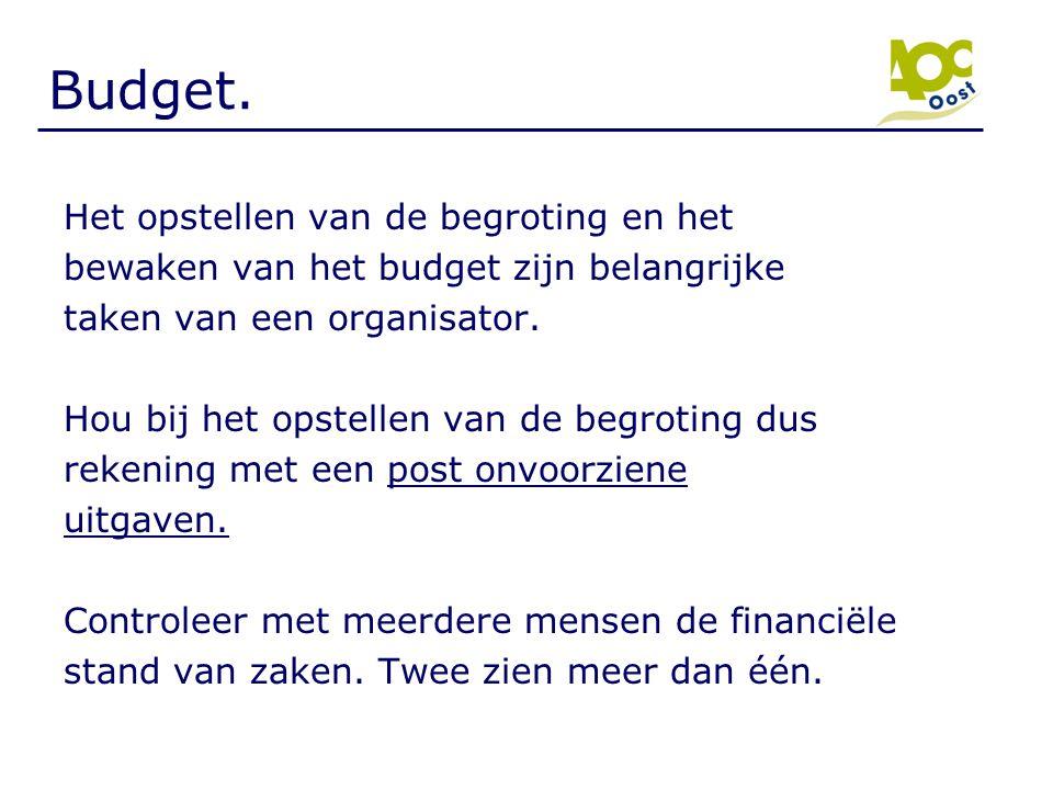 Budget. Het opstellen van de begroting en het
