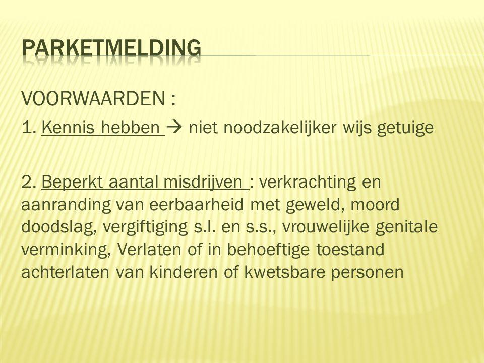 PARKETMELDING VOORWAARDEN :