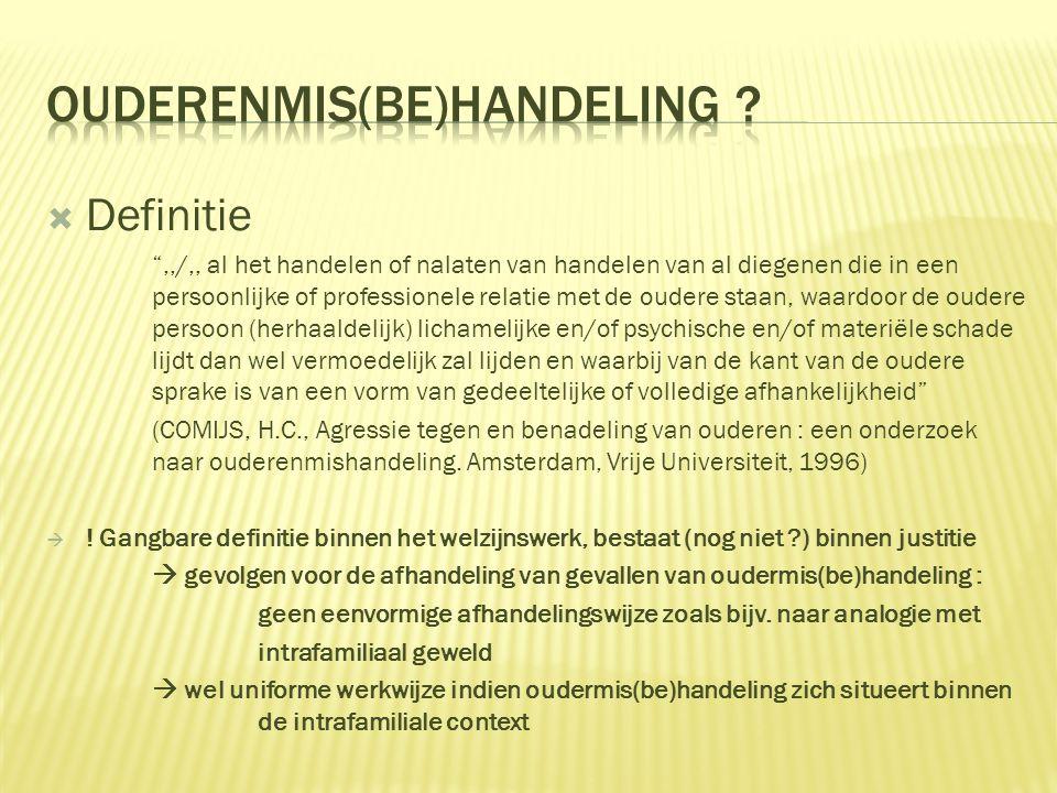 OUDERENMIS(BE)HANDELING