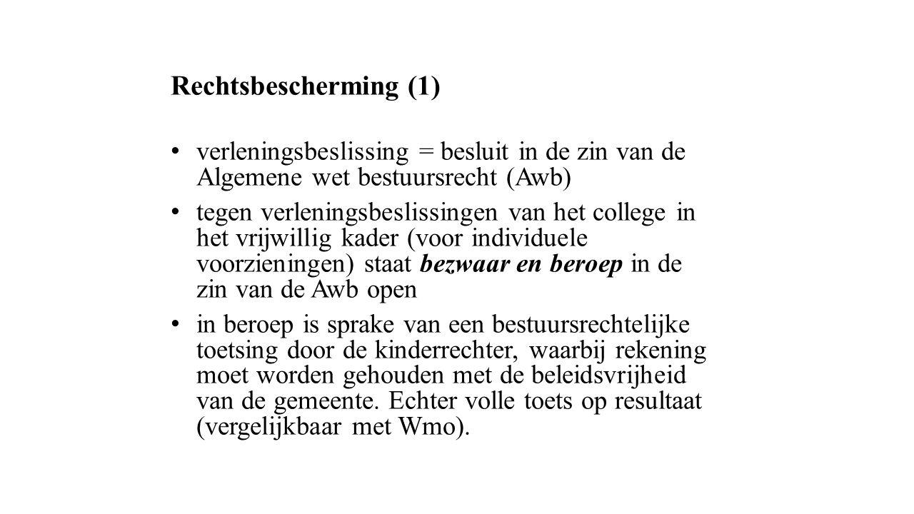Rechtsbescherming (1) verleningsbeslissing = besluit in de zin van de Algemene wet bestuursrecht (Awb)