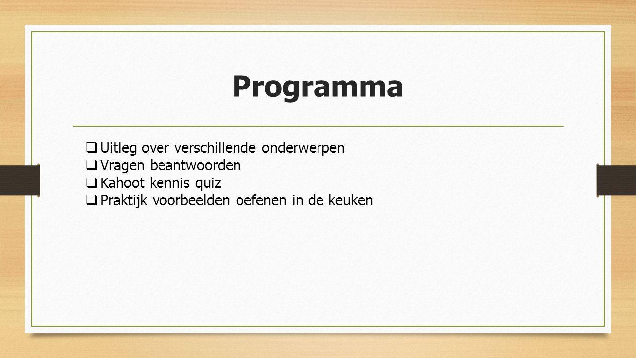 Programma Uitleg over verschillende onderwerpen Vragen beantwoorden