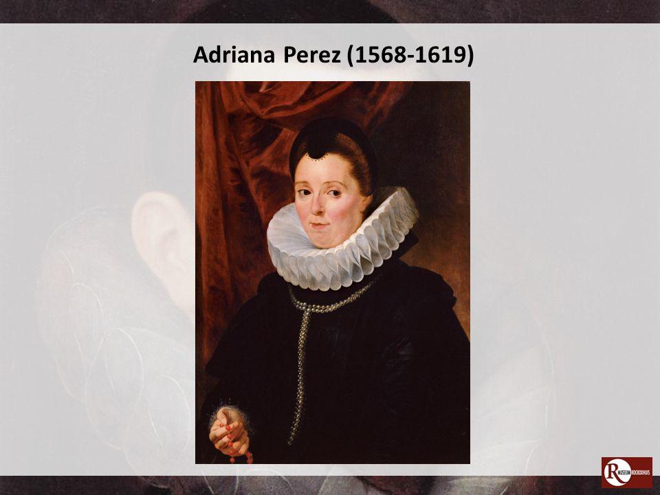 Adriana Perez (1568-1619)