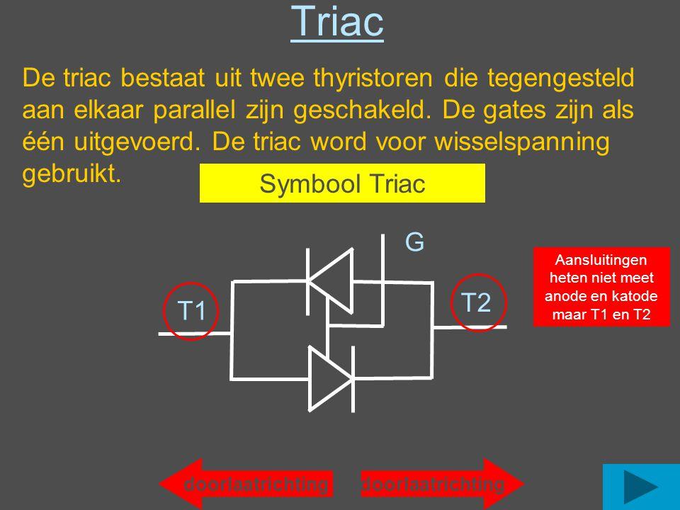 Aansluitingen heten niet meet anode en katode maar T1 en T2
