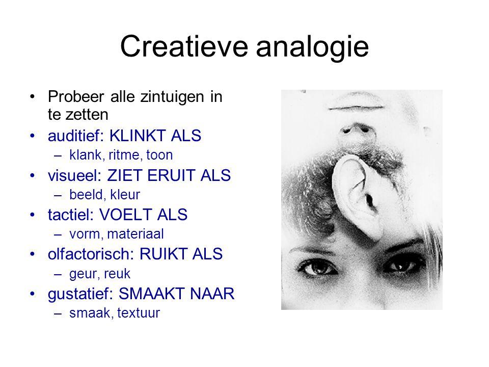 Creatieve analogie Probeer alle zintuigen in te zetten