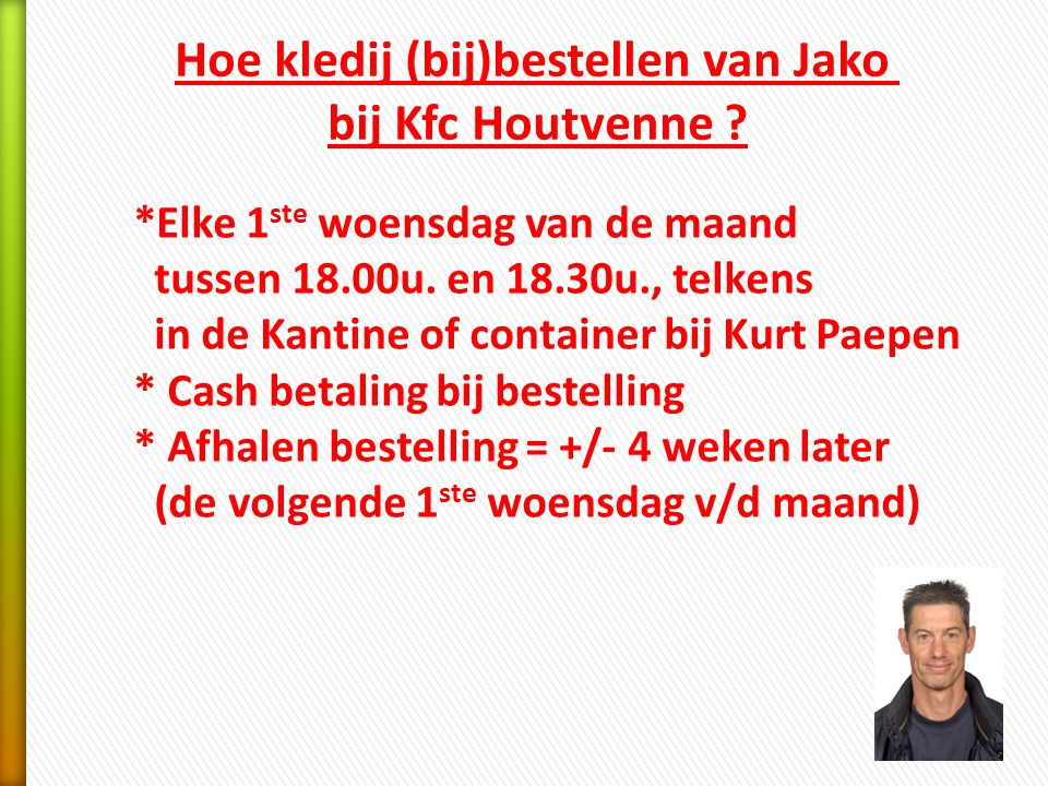 Hoe kledij (bij)bestellen van Jako bij Kfc Houtvenne