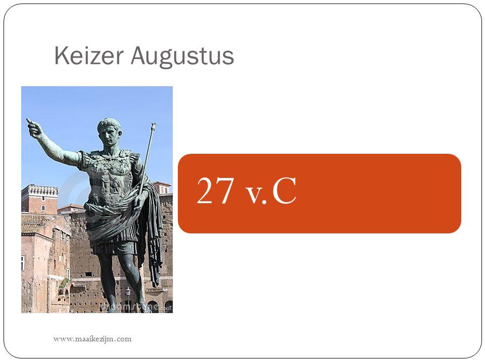 Keizer Augustus 27 v.C www.maaikezijm.com