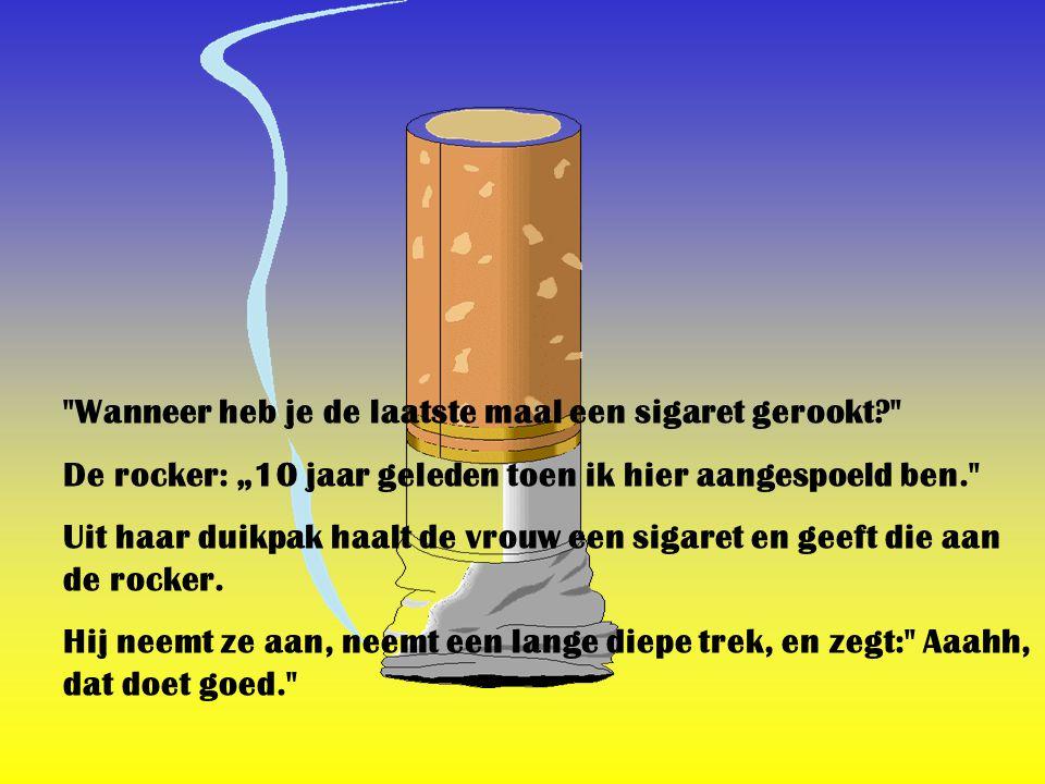 Wanneer heb je de laatste maal een sigaret gerookt
