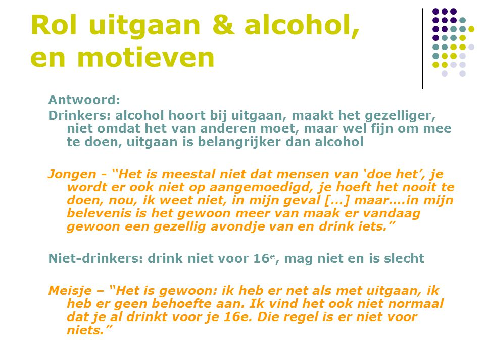 Rol uitgaan & alcohol, en motieven