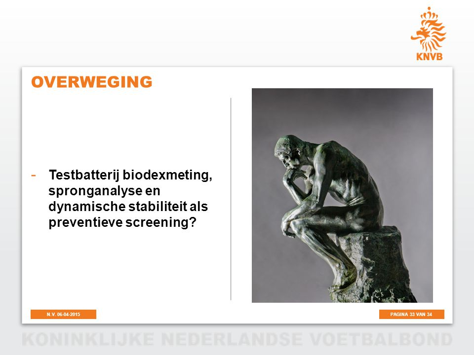 overweging Testbatterij biodexmeting, spronganalyse en dynamische stabiliteit als preventieve screening