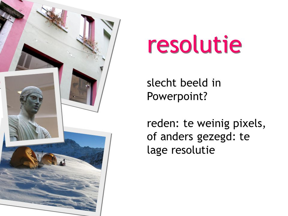 resolutie slecht beeld in Powerpoint
