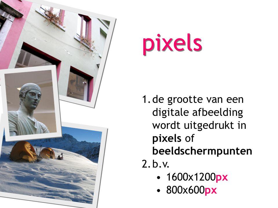pixels de grootte van een digitale afbeelding wordt uitgedrukt in pixels of beeldschermpunten. b.v.