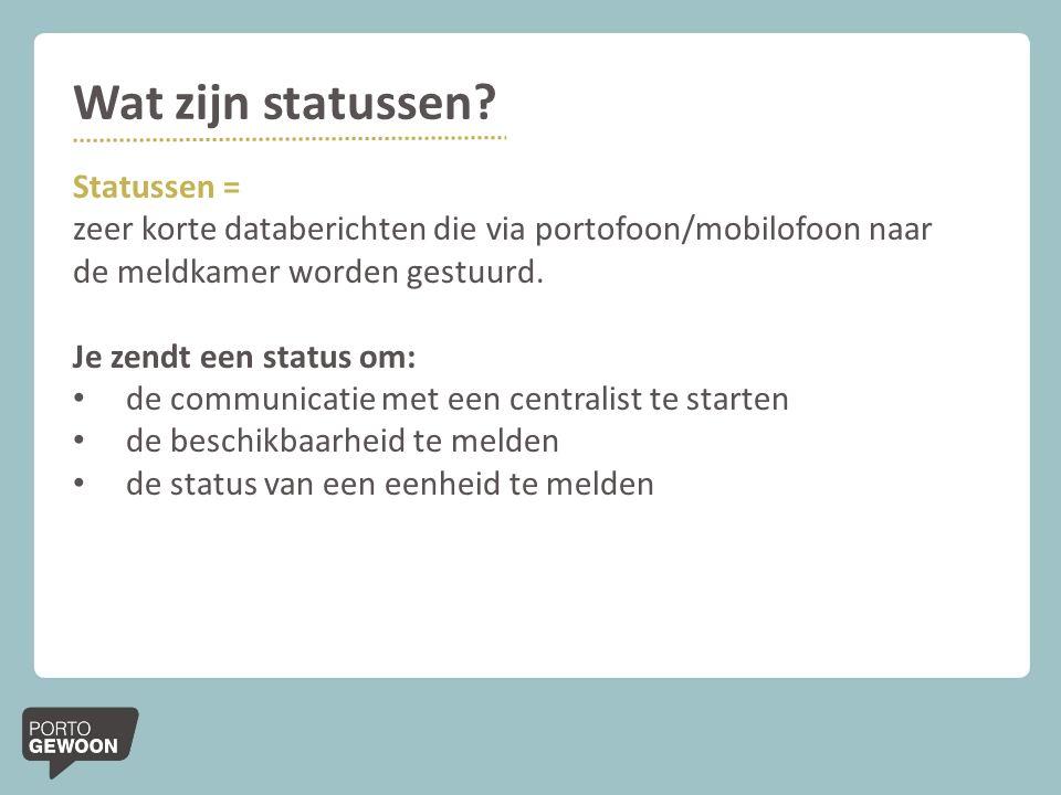 Wat zijn statussen Statussen =