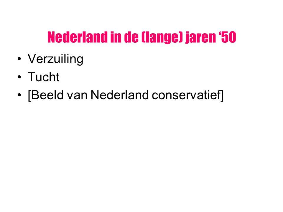 Nederland in de (lange) jaren '50