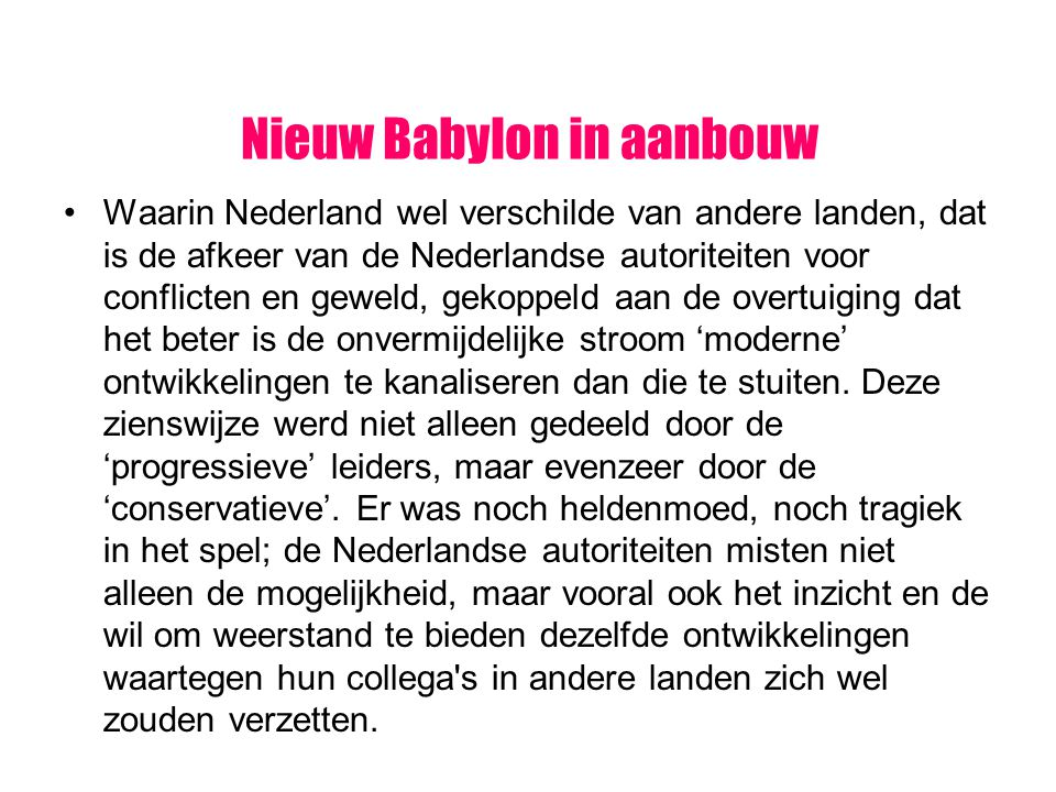Nieuw Babylon in aanbouw