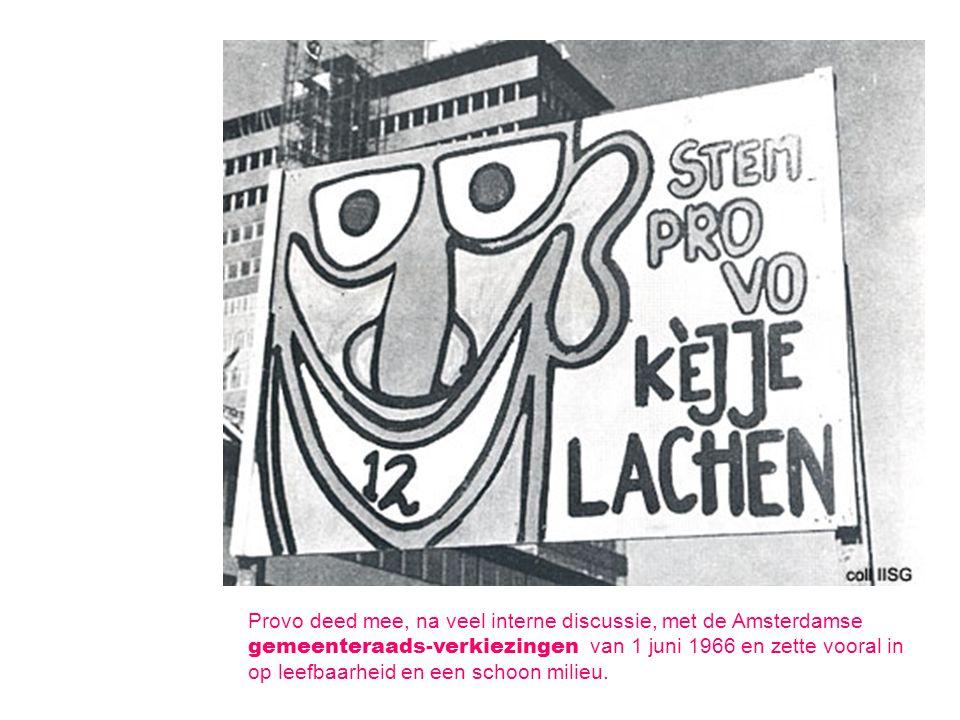Provo deed mee, na veel interne discussie, met de Amsterdamse