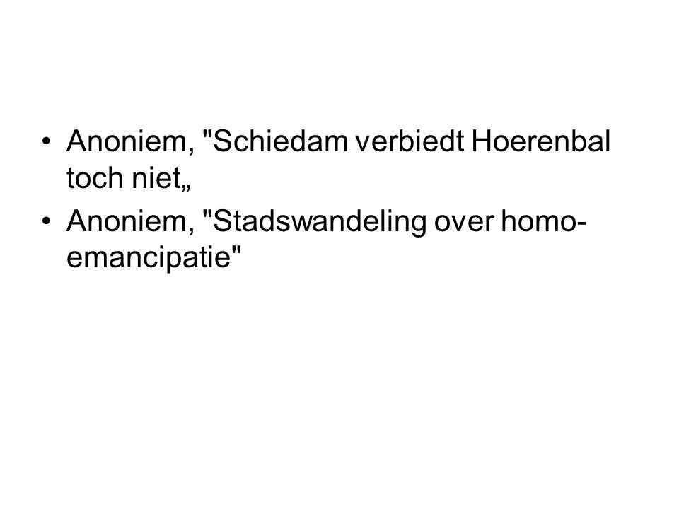 """Anoniem, Schiedam verbiedt Hoerenbal toch niet"""""""