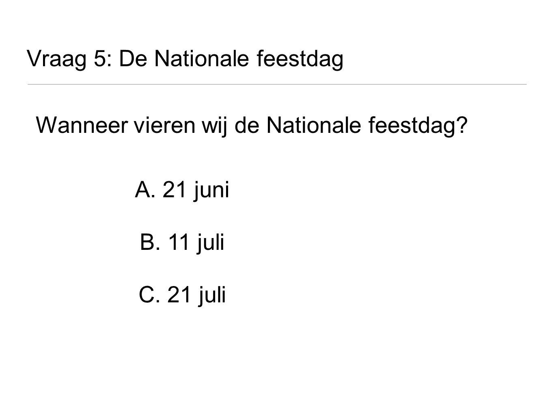 Vraag 5: De Nationale feestdag