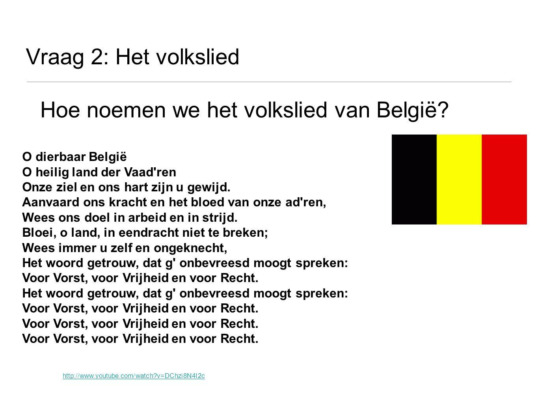 Hoe noemen we het volkslied van België