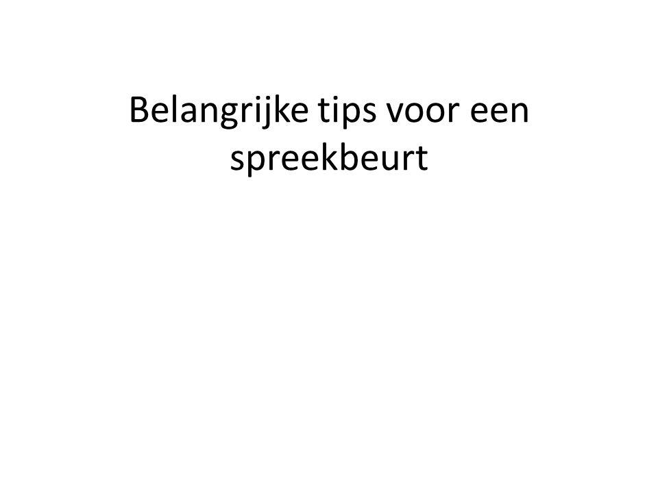 Belangrijke tips voor een spreekbeurt