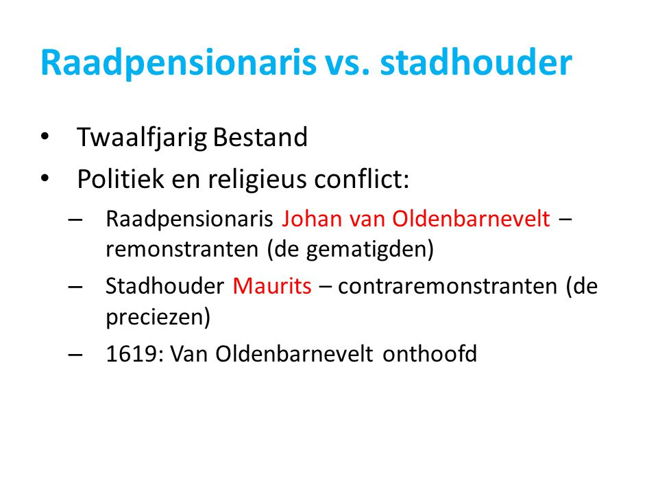 Raadpensionaris vs. stadhouder