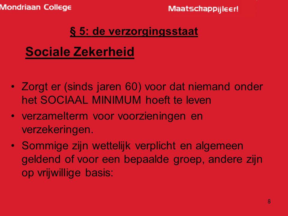 Sociale Zekerheid § 5: de verzorgingsstaat